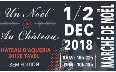 Marché de noël Un noël au château – Château d'Aqueria 01/02 déc 2018